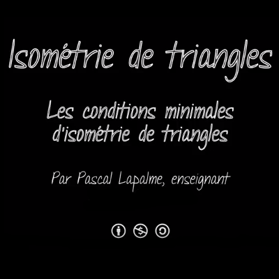Conditions minimales d'isométrie des triangles